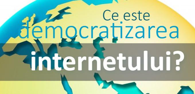 ce-este-democratizarea-internetului